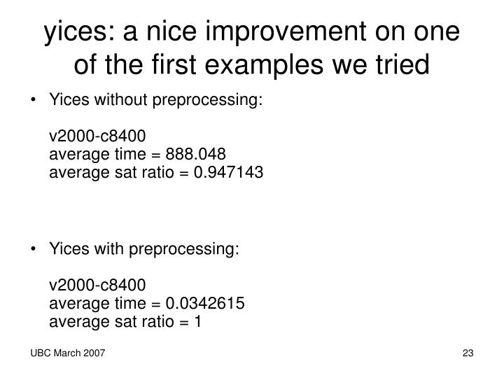 yices: a nice improvement on one of the first examples we tried