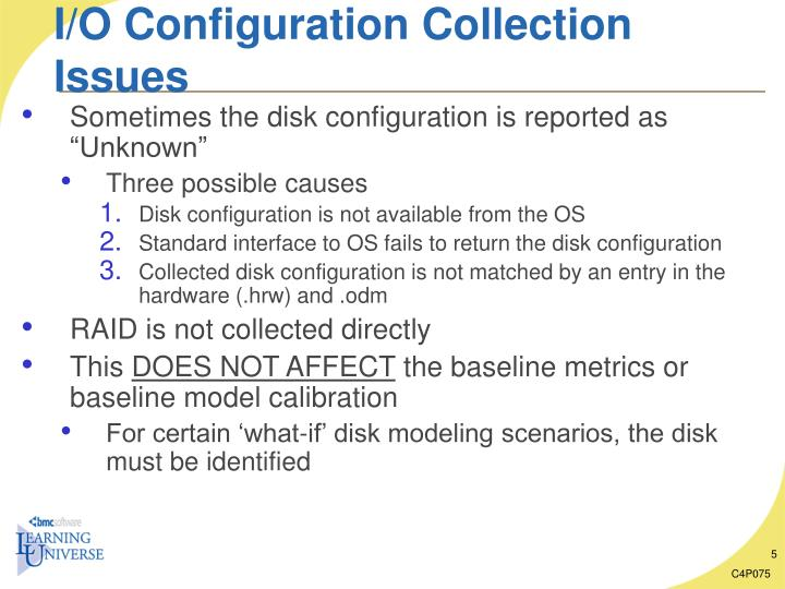 I/O Configuration Collection Issues