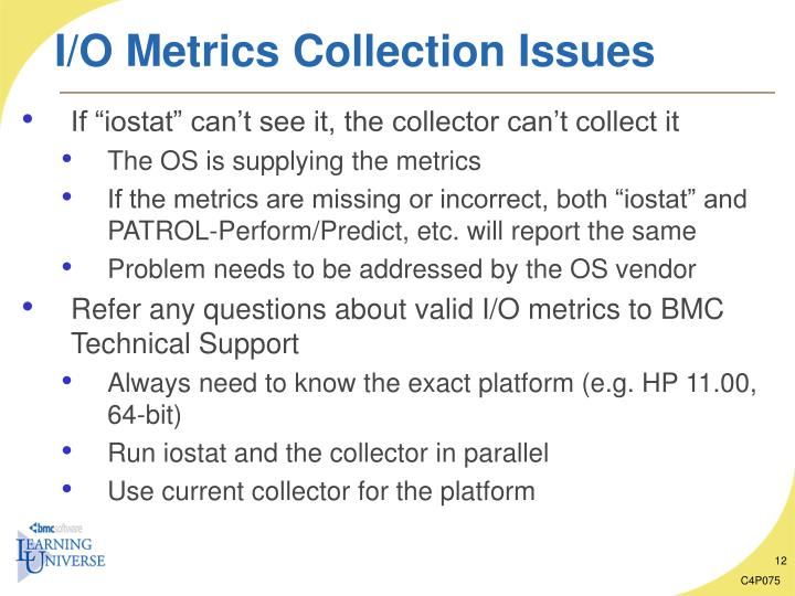 I/O Metrics Collection Issues