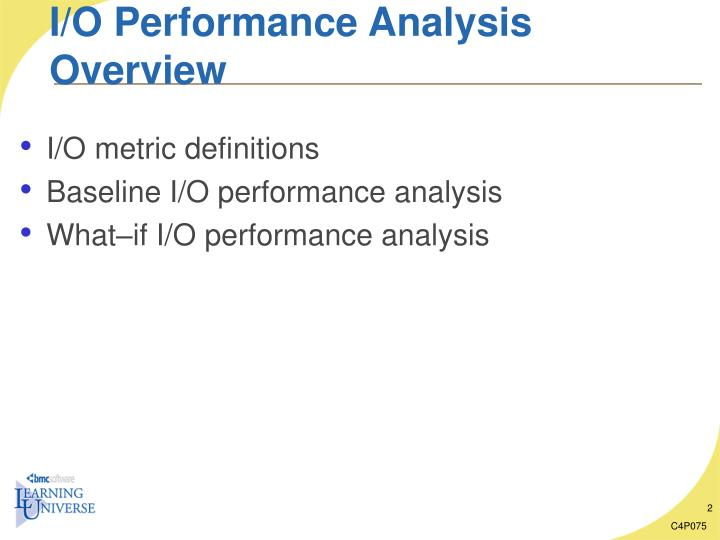 I o performance analysis overview