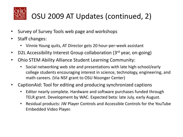 OSU 2009 AT Updates (continued, 2)
