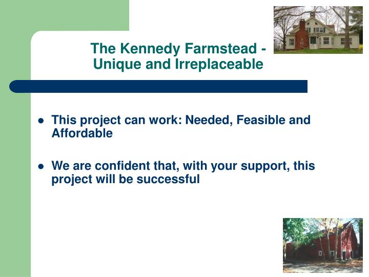 The Kennedy Farmstead -