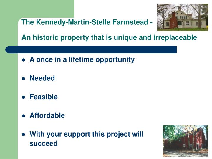 The Kennedy-Martin-Stelle Farmstead -