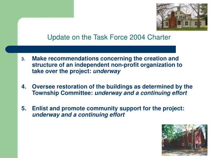 Update on the Task Force 2004 Charter