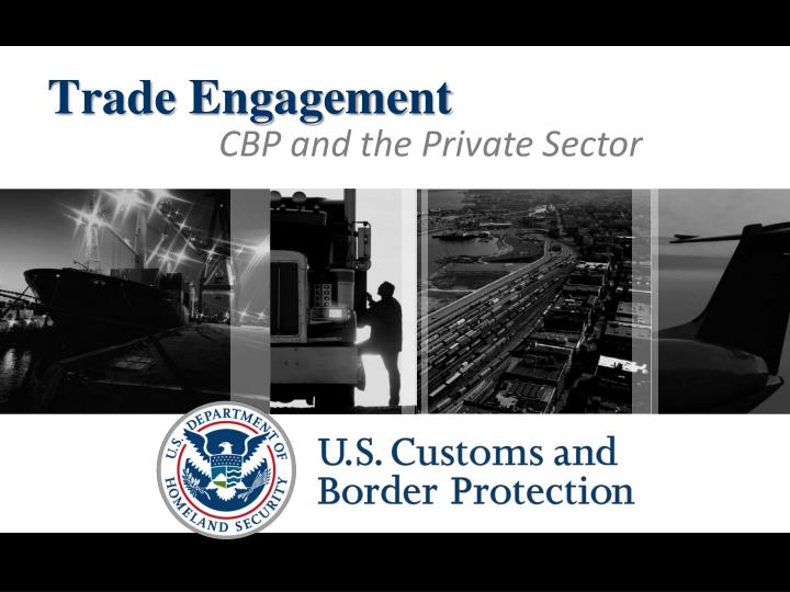 CBP and the Private Sector