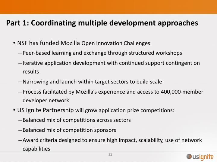Part 1: Coordinating multiple development approaches