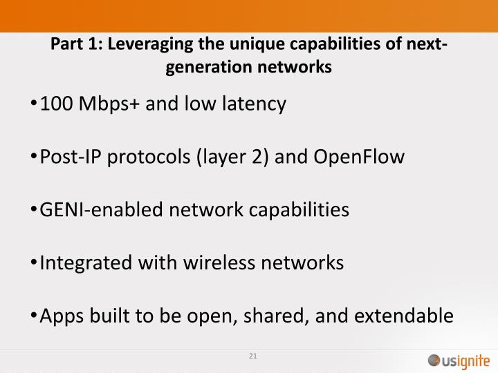 Part 1: Leveraging the unique capabilities of next-generation networks