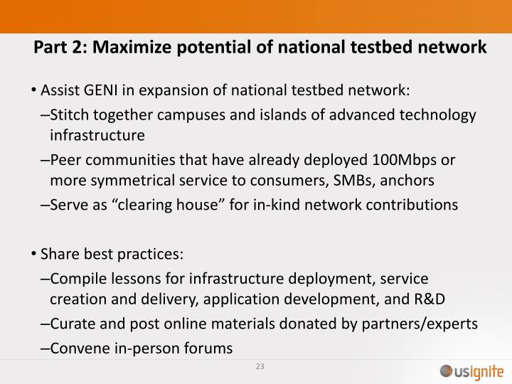 Part 2: Maximize potential of national testbed network