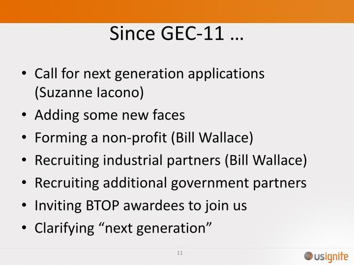 Since GEC-11 …