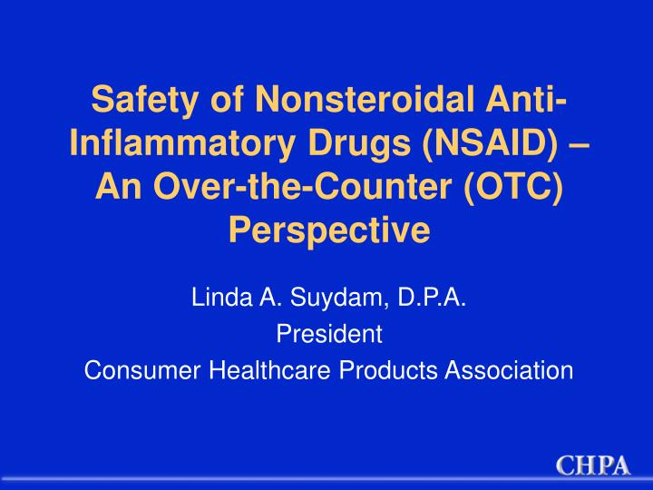 Safety of nonsteroidal anti inflammatory drugs nsaid an over the counter otc perspective