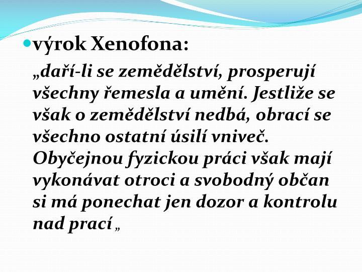 výrok Xenofona: