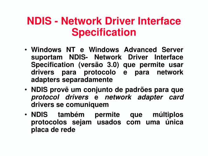 NDIS - Network Driver Interface  Specification
