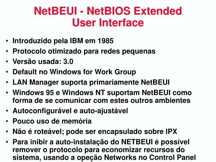 NetBEUI - NetBIOS Extended User Interface