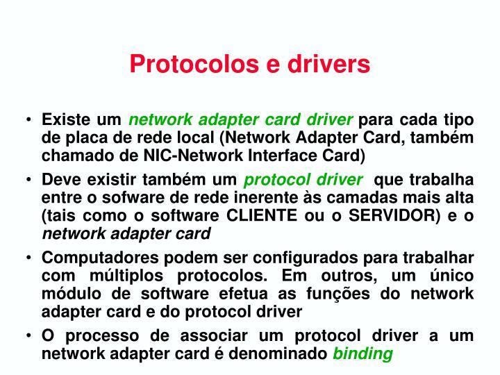 Protocolos e drivers