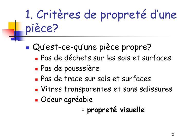 1. Critères de propreté d'une pièce?