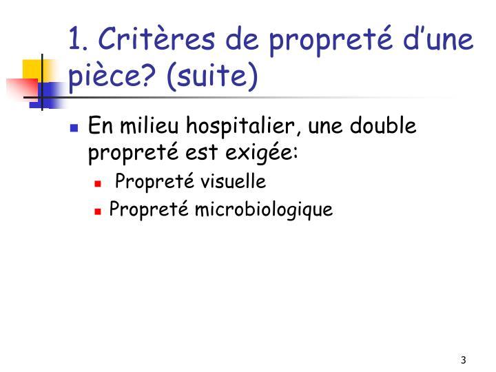 1. Critères de propreté d'une pièce? (suite)