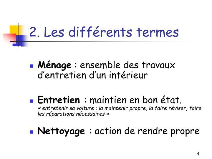2. Les différents termes