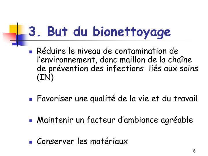 3. Butdu bionettoyage