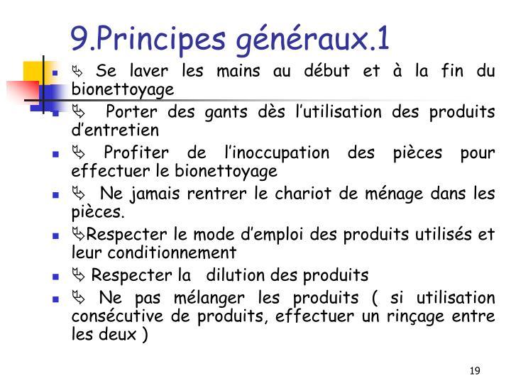 9.Principes généraux.1