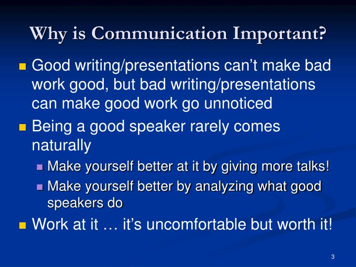 Why is communication important