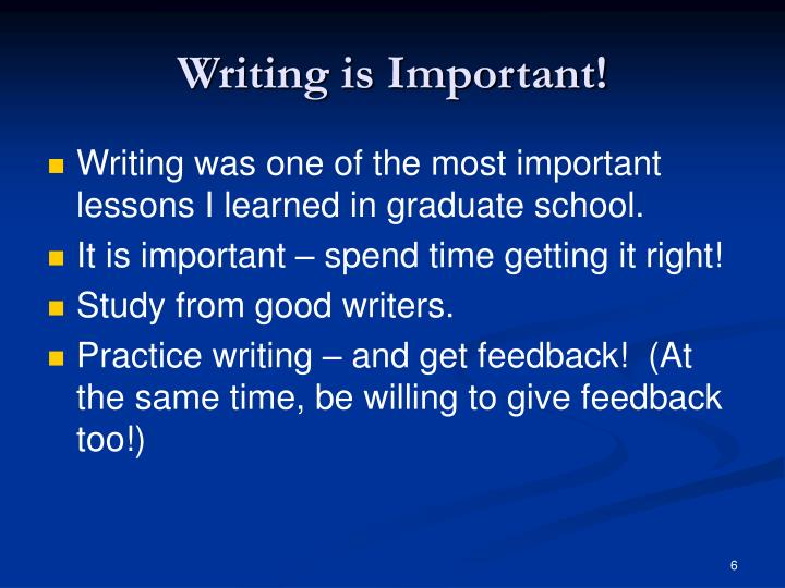 Writing is Important!