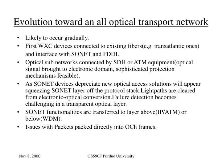 Evolution toward an all optical transport network
