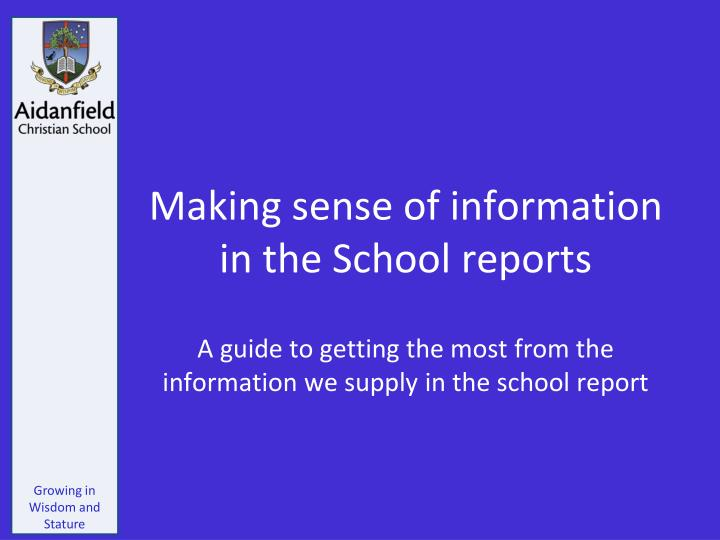 Making sense of information in the School reports