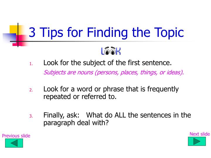 3 Tips for Finding the Topic