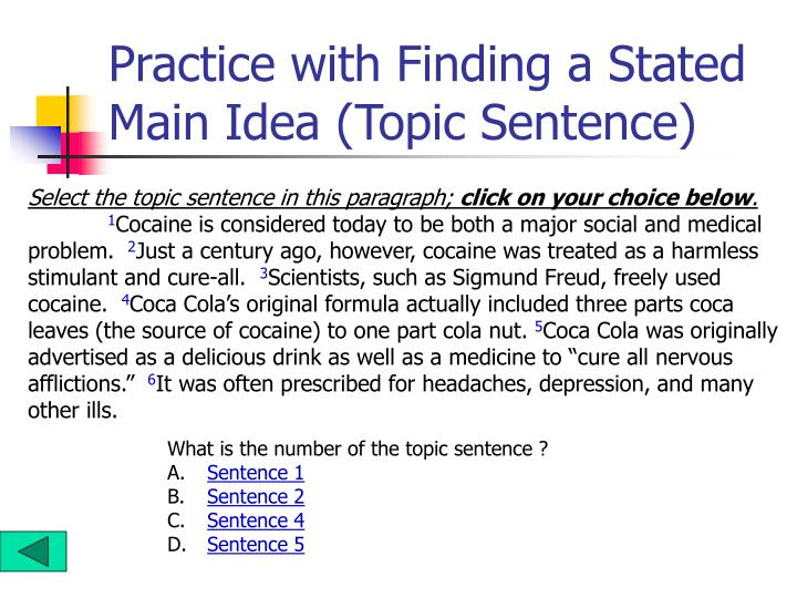 Practice with Finding a Stated Main Idea (Topic Sentence)