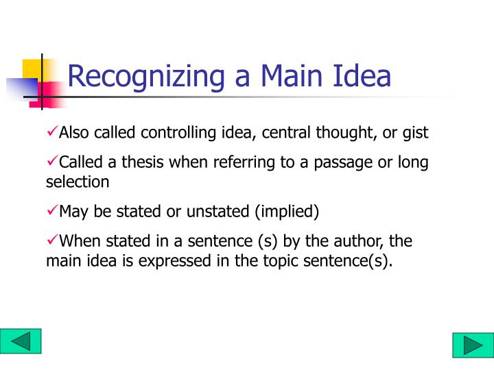 Recognizing a Main Idea