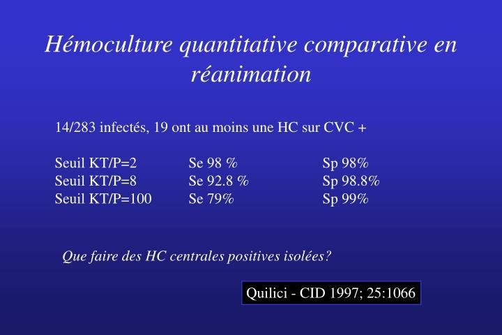 Hémoculture quantitative comparative en réanimation