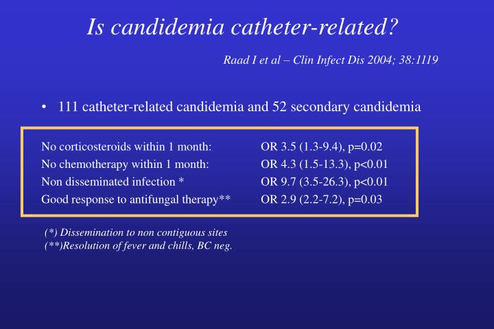Is candidemia catheter-related?