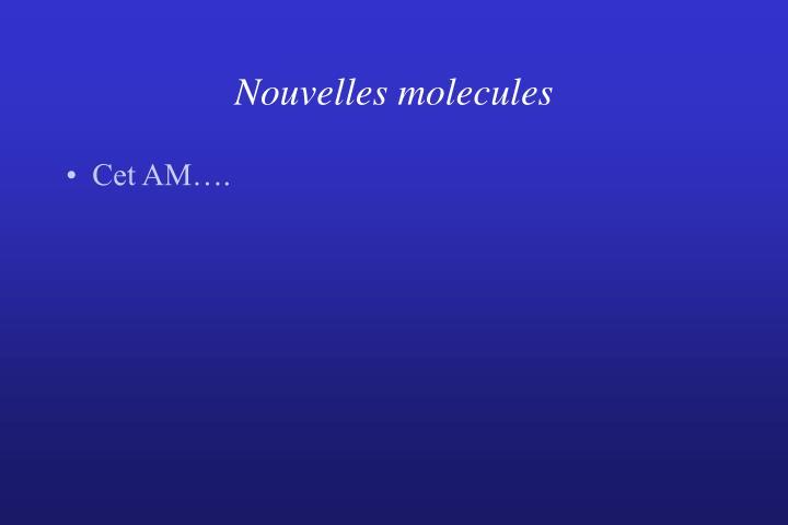 Nouvelles molecules