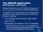 the amcas application entering your coursework