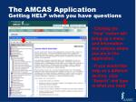 the amcas application getting help when you have questions
