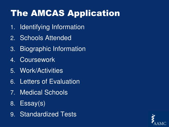 The AMCAS Application
