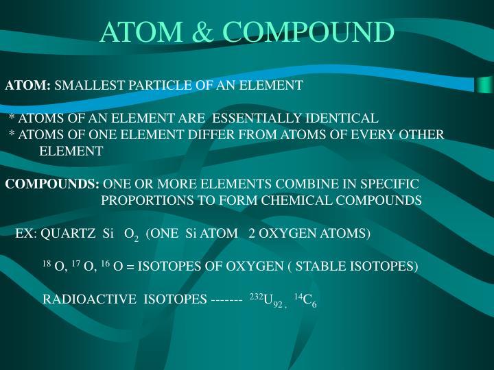 ATOM & COMPOUND