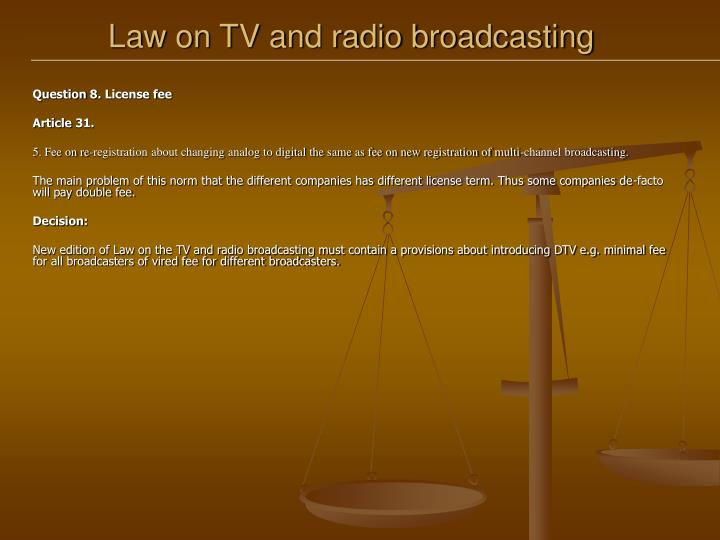 Law on TV and radio broadcasting