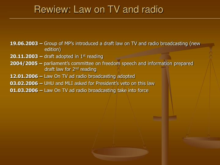 Rewiew law on tv and radio