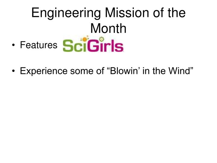 Engineering Mission of the Month