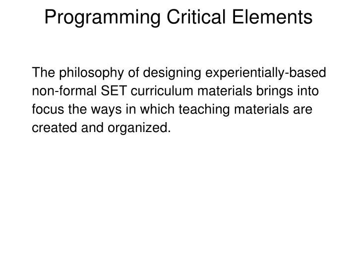 Programming Critical Elements