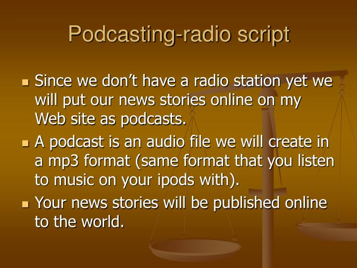 Podcasting-radio script