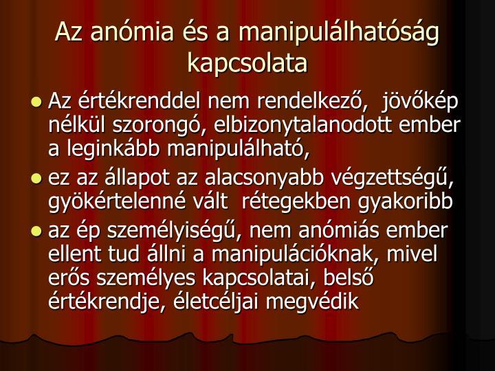 Az anómia és a manipulálhatóság kapcsolata