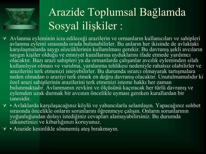 Arazide Toplumsal Balamda Sosyal ilikiler :