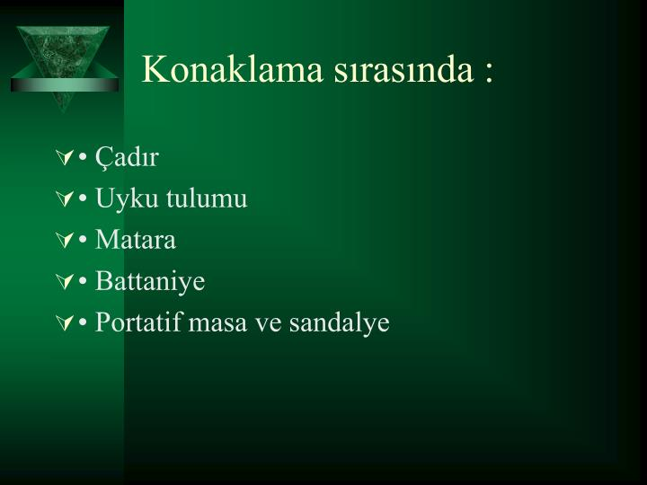 Konaklama srasnda :