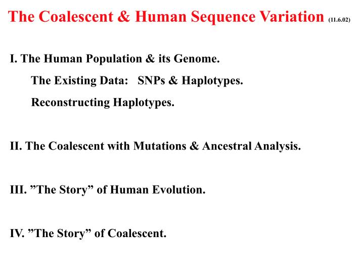 The Coalescent & Human Sequence Variation