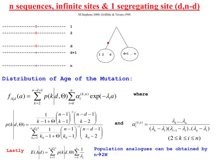 n sequences, infinite sites & 1 segregating site (d,n-d)