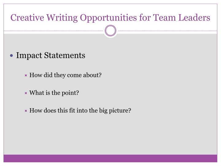 Creative Writing Opportunities for Team Leaders