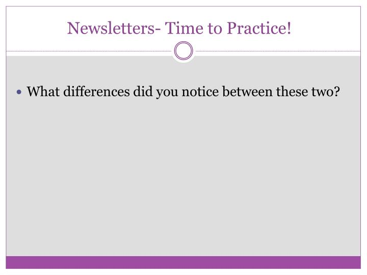 Newsletters- Time to Practice!