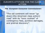 europe s attitude for the class action